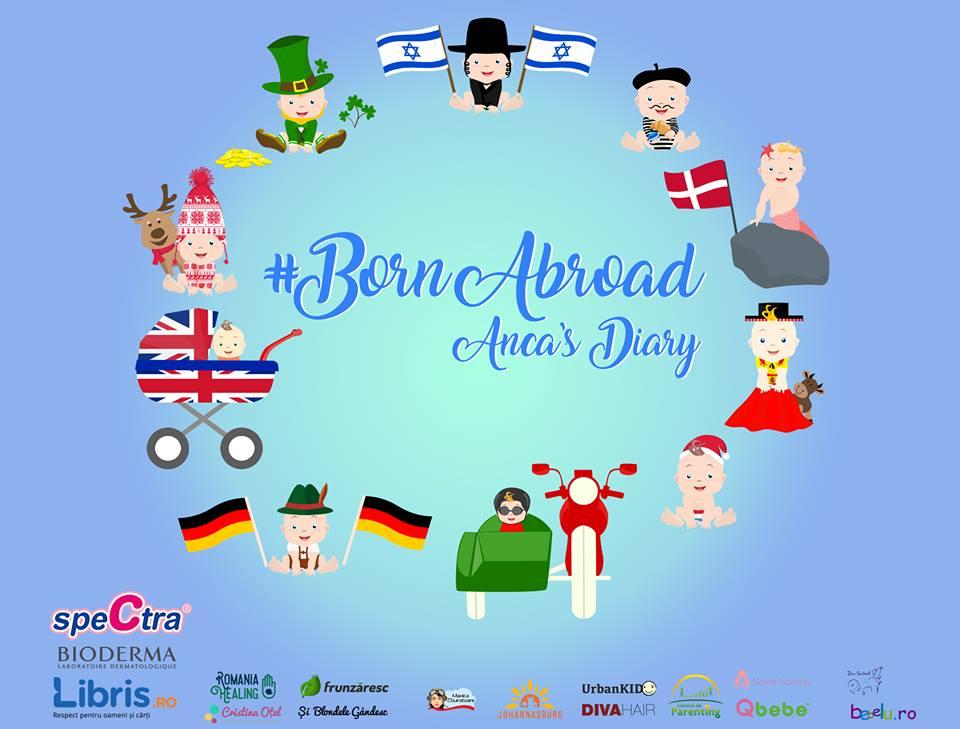 Rezultatele și concluziile campaniei Born Abroad
